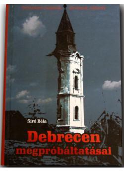 Debrecen megpróbáltatásai