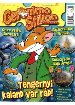 Geronimo Stilton magazin I/1 - Tengernyi kaland vár rád Geronimo Stiltonnal!