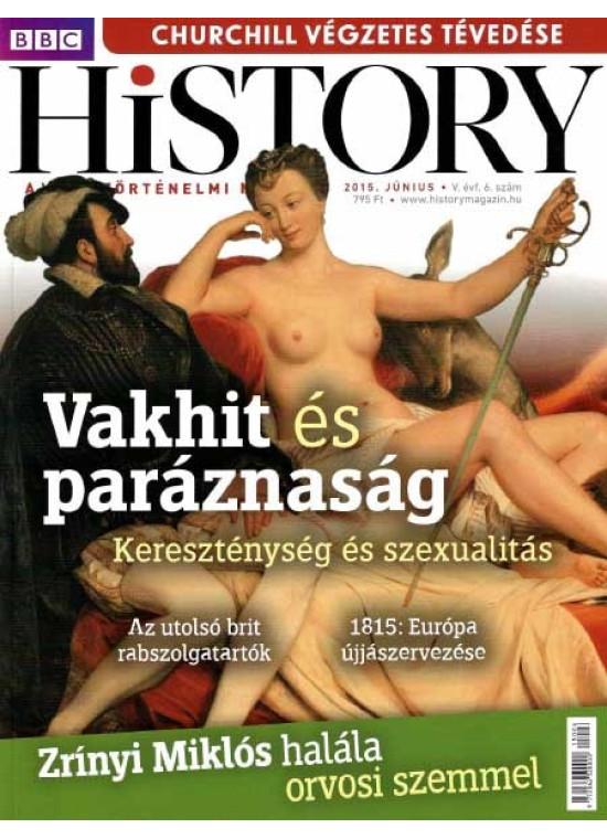 BBC History világtörténelmi magazin 5/6 - Vakhit és paráznaság