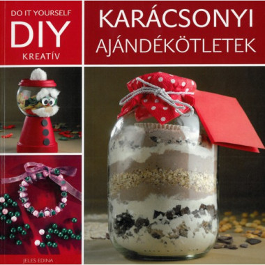 DIY Karácsonyi ajándékötletek