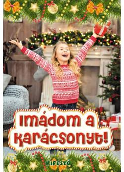 Imádom a karácsonyt!