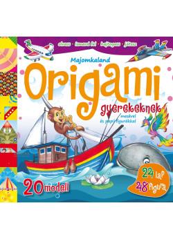 Majomkaland - Origami gyerekeknek