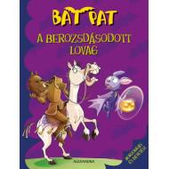 A berozsdásodott lovag - Bat Pat