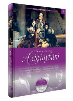 Híres operettek sorozat, 3. kötet  A cigánybáró - Zenei CD melléklettel