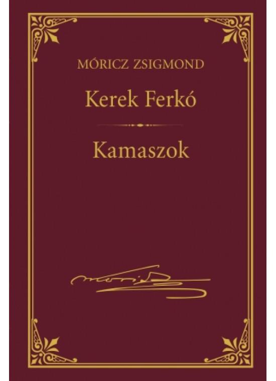 Kerek Ferkó - Kamaszok (Móricz Zsigmond sorozat 4.)