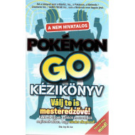 Nem hivatalos Pokemon Go kézikönyv