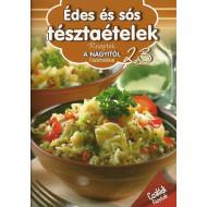 Édes és sós tésztaételek - Receptek a Nagyitól 23.