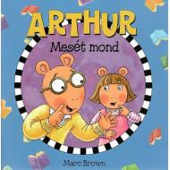 Arthur mesét mond