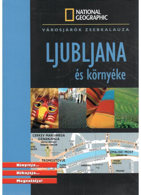 Ljubljana és környéke (National Geographic)