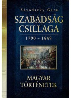 Szabadság csillaga 1790 - 1849