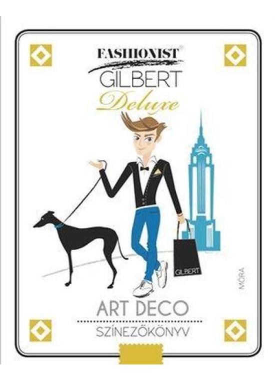 Art Deco színező - Fashionist Gilbert