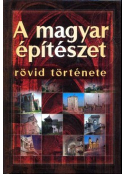 A magyar építészet rövid története