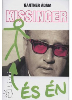 Kissinger és én
