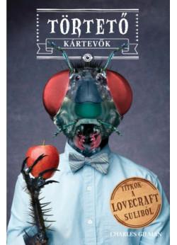 Törtető kártevők - Titkok a Lovecraft suliból