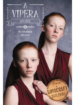 Vipera nővérek - Titkok a Lovecraft suliból