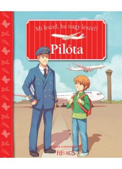 Pilóta - Mi leszel, ha nagy leszel?