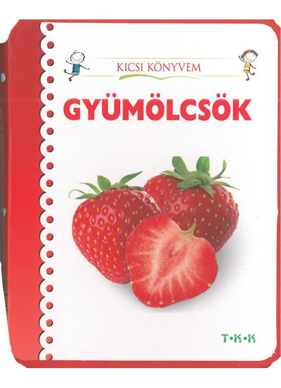Kicsi könyvem - gyümölcsök