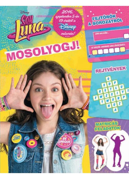 Soy Luna - Mosolyogj