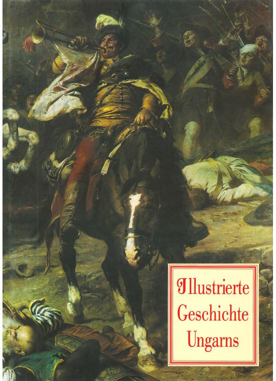 Illustrierte Geschichte Ungarns