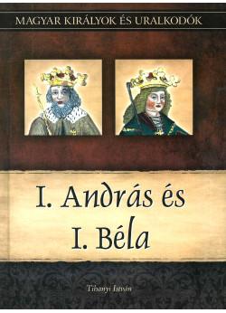 Magyar királyok és uralkodók: I. András és I. Béla