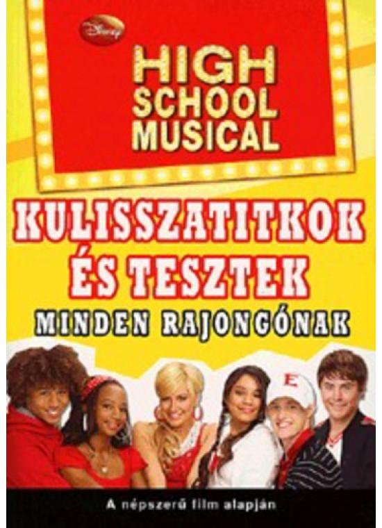 High school musical kulisszatitkok és tesztek