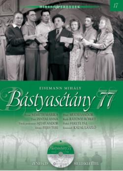Híres operettek sorozat, 17. kötet - Bástyasétány 77
