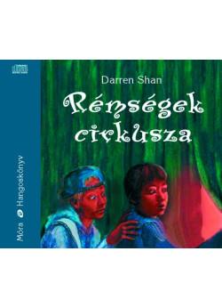 Rémségek cirkusza hangoskönyv 6 CD