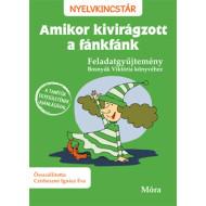 Amikor kivirágzott a fánkfánk - Feladatgyűjtemény Bosnyák Viktória könyvéhez