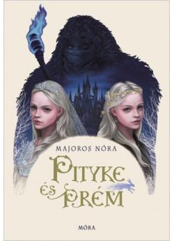 Pityke és Prém