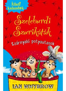 Állati Kalandok - Szeleburdi szurikáták 3. - Szárnyaló potyautasok