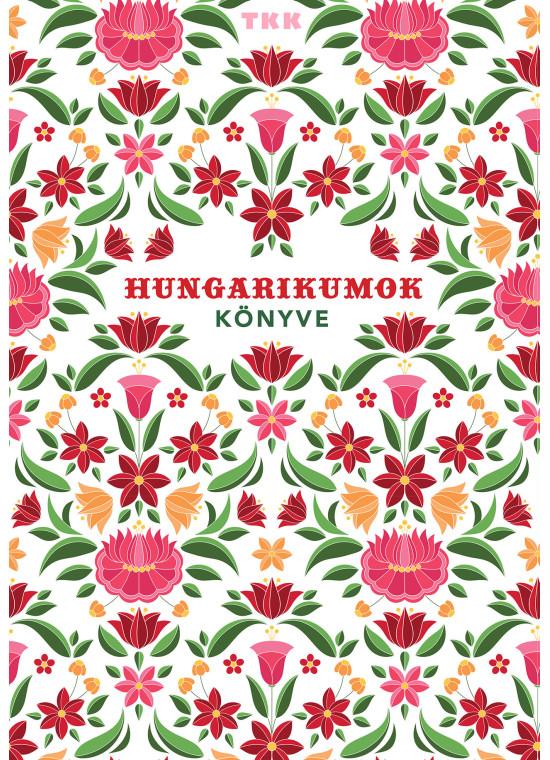 Hungarikumok könyve TKK