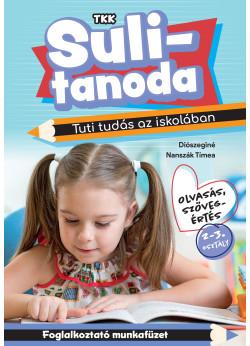 Sulitanoda - Tuti tudás az iskolában - Olvasás, szövegértés 2-3 osztály
