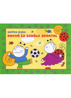 Bogyó és Babóca sportol