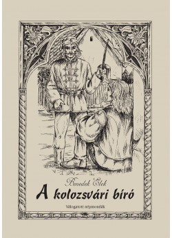 A kolozsvári bíró - Válogatott népmondák