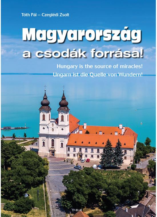 Magyarország a csodák forrása - TKK
