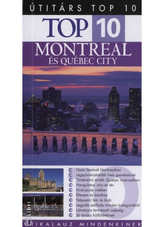 Montreal és Québec City - Útitárs TOP 10