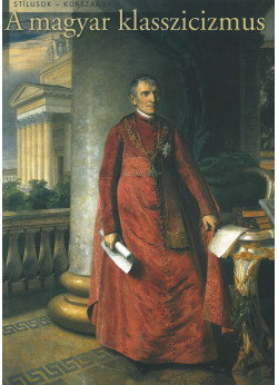 A magyar klasszicizmus