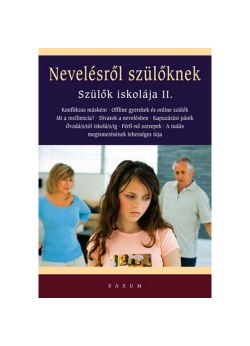 Nevelésről szülőknek - Szülők iskolája II.