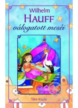 Wilhelm Hauff válogatott meséi