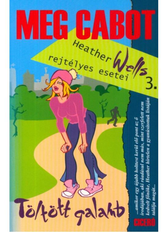 Töltött galamb - Heather Wells rejtélyes esetei 3.
