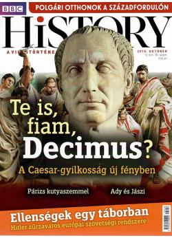 BBC History világtörténelmi magazin 5/10/Te is fiam, Decimus?