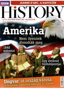 BBC History világtörténelmi magazin 5/3/Amerika  - Nem ilyennek álmodták meg