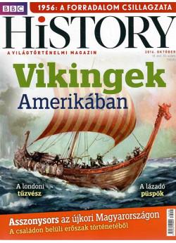 BBC History világtörténelmi magazin 6/10 / Vikingek Amerikában