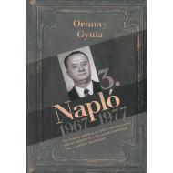 3. Napló 1967-1977 (Ortutay Gyula)