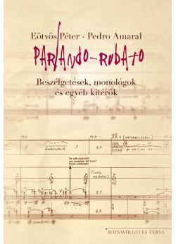 Parlando-Rubato - Beszélgetések, monológok és egyéb kitérők