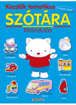 Kezdők tematikus szótára - Magyar-angol: Kirándulás