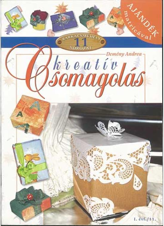 Barkácsműhely 11./ Kreatív csomagolás