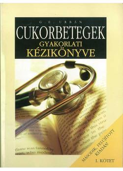 Cukorbetegek gyakorlati kézikönyve és önellenõrzõ naplója 1-2.kötet