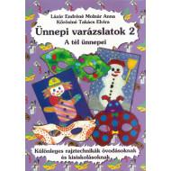 Ünnepi varázslatok 2. - A tél ünnepei