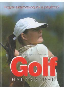 Golf haladóknak